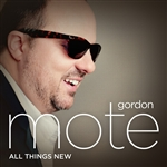 Mote, Gordon - All Things New CD Cover Art