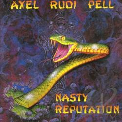 Pell, Axel Rudi - Nasty Reputation CD Cover Art