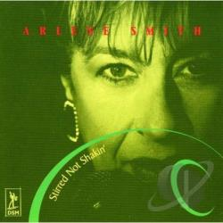 Smith, Arlene - Stirred Not Shakin' CD Cover Art