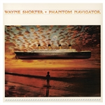 Shorter, Wayne - Phantom Navigator CD Cover Art