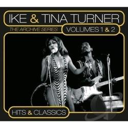 Ike & Tina Turner - Archive Series, Vols. 1 & 2: Hits and Classics CD Cover Art