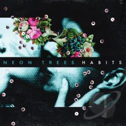 Neon Trees - Habits CD Cover Art