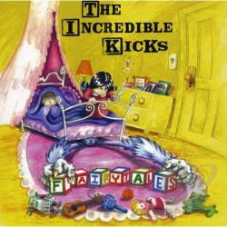 Incredible Kicks - Fairytales CD Cover Art