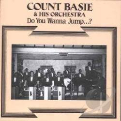 Basie, Count & His Orchestra - Do You Wanna Jump...? CD Cover Art