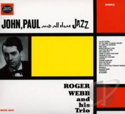 Webb, Roger - John, Paul And All That Jazz CD Cover Art