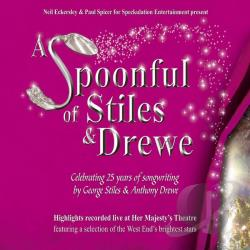 Spoonful Of Stiles & Drewe - Cast Recording CD Cover Art