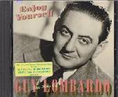 Lombardo, Guy - Enjoy Yourself: The Hits Of Guy Lombardo CD Cover Art