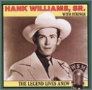 Williams, Hank - Legend Lives Anew (Hank Williams with Strings) CD Cover Art
