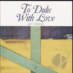 Farmer, Art - To Duke with Love CD Cover Art