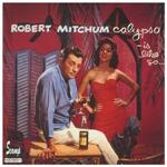 Mitchum, Robert - Calypso Is Like So CD Cover Art