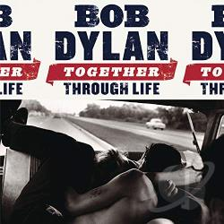 Dylan, Bob - Together Through Life LP Cover Art