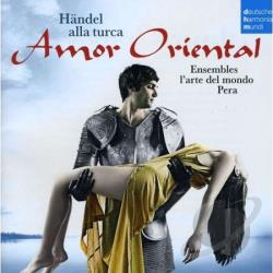 Handel / Pera Ensemble - Amor Oriental CD Cover Art