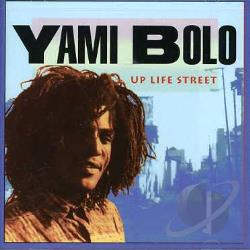 Bolo, Yami - Up Life Street CD Cover Art