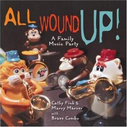 Cathy Fink & Marcy Marxer - All Wound Up!: A Family Music Party CD Cover Art