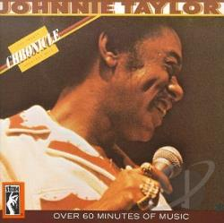 Taylor, Johnnie - Chronicle: The 20 Greatest Hits CD Cover Art