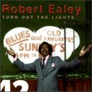 Ealey, Robert - Turn Out The Lights CD Cover Art