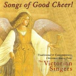 Victoria Singers - Songs Of Good Cheer! Traditional & Contemporary Christmas Music CD Cover Art