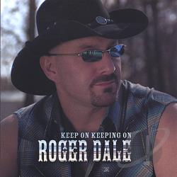 Dale, Roger - Keep On Keeping On CD Cover Art