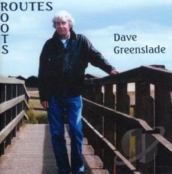 Greenslade, Dave - Routes-Roots CD Cover Art