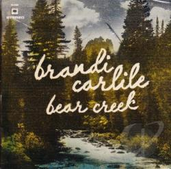 Carlile, Brandi - Bear Creek CD Cover Art