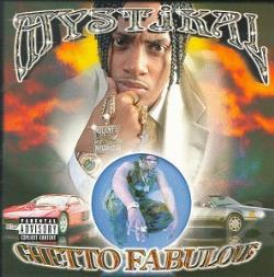 Mystikal - Ghetto Fabulous CD Cover Art