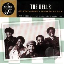 Dells - Oh What a Night! The Great Ballads CD Cover Art