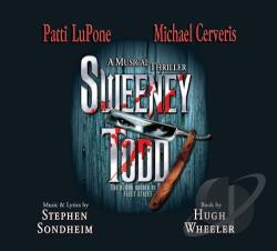 Cerveris, Michael / LuPone, Patti - Sweeney Todd: A Musical Thriller CD Cover Art