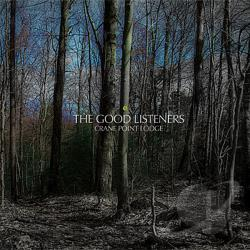 Good Listeners - Crane Point Lodge CD Cover Art