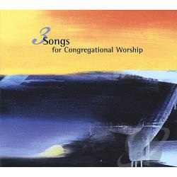 Blevins, Derek - 3 Songs For Congregational Worship CD Cover Art