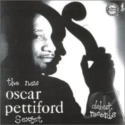 Pettiford, Oscar - New Oscar Pettiford Sextet CD Cover Art