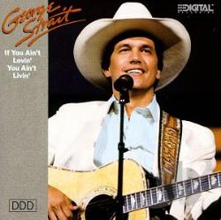 Strait, George - If You Ain't Lovin' (You Ain't Livin') CD Cover Art
