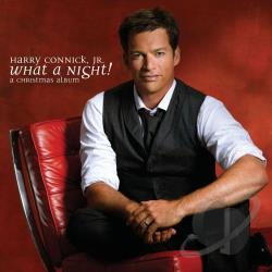 Connick, Harry Jr. - What a Night! A Christmas Album CD Cover Art
