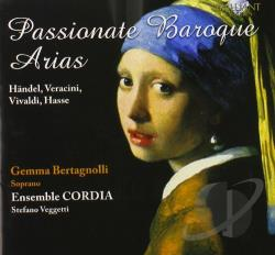 Bertagnolli / Ensemble Cordia / Vegetti - Passionate Baroque Arias CD Cover Art