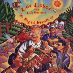 Los Lobos - Papa's Dream CD Cover Art