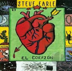 Earle, Steve - El Corazon CD Cover Art