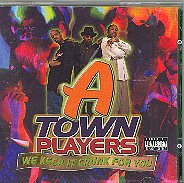 A-Town Players - We Keep It Crunk For You CD Cover Art