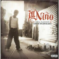 Ill Nino - One Nation Underground CD Cover Art