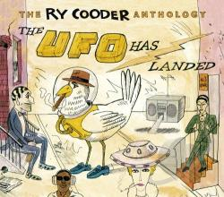 Cooder, Ry - Ry Cooder Anthology: The UFO Has Landed CD Cover Art