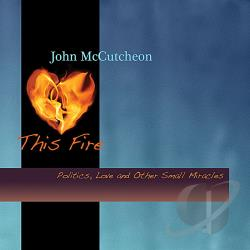 McCutcheon, John - This Fire CD Cover Art