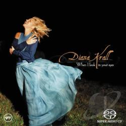Krall, Diana - When I Look in Your Eyes SA Cover Art