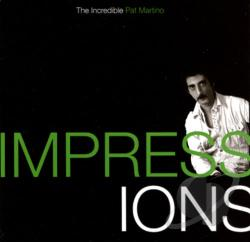 Martino, Pat - Impressions: The Incredible Pat Martino CD Cover Art