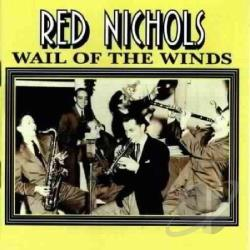 Nichols, Red - Wail of the Winds CD Cover Art