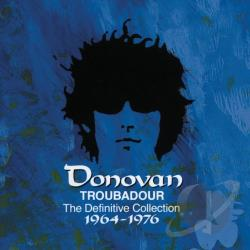 Donovan - Troubadour: The Definitive Collection 1964-1976 CD Cover Art