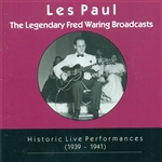 Paul, Les - Legendary Fred Waring Broadcasts: Historic Live Performances (1939-1941) CD Cover Art
