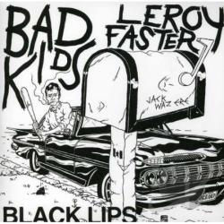 Black Lips - Bad Kids/Leroy Faster LP Cover Art