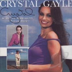 Gayle, Crystal - Miss the Mississippi/These Days CD Cover Art