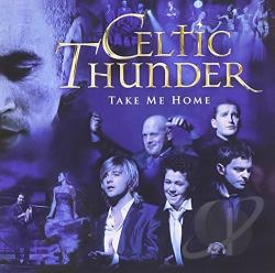 Celtic Thunder - Take Me Home CD Cover Art
