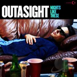Outasight – Nights Like These