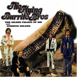 Flying Burrito Brothers - Gilded Palace of Sin/Burrito Deluxe CD Cover Art