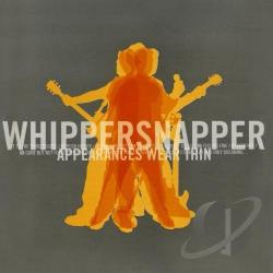Whippersnapper - Appearances Wear Thin CD Cover Art